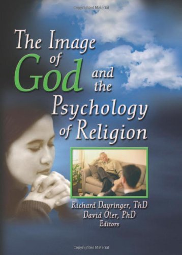 9780789027603: The Image of God and the Psychology of Religion