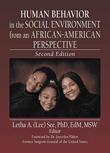 Human Behavior in the Social Environment from an African-American Perspective: Second Edition (...