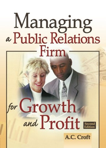 9780789028655: Managing a Public Relations Firm for Growth and Profit, Second Edition