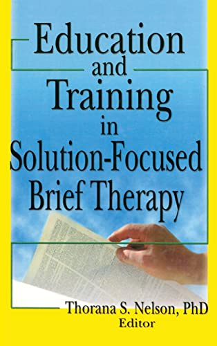 9780789029270: Education and Training in Solution-Focused Brief Therapy