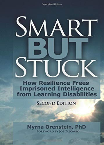 9780789029461: Smart But Stuck: How Resilience Frees Imprisoned Intelligence from Learning Disabilities, Second Edition