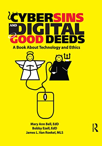 9780789029539: Cybersins and Digital Good Deeds: A Book About Technology and Ethics