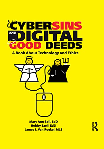 9780789029546: Cybersins and Digital Good Deeds: A Book About Technology and Ethics