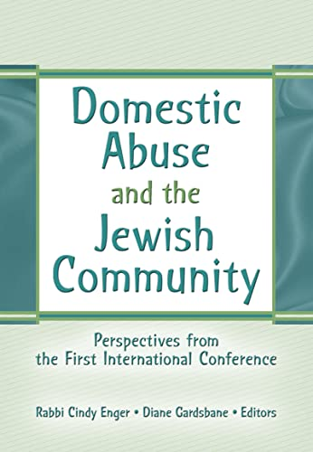 9780789029690: Domestic Abuse and the Jewish Community: Perspectives from the First International Conference