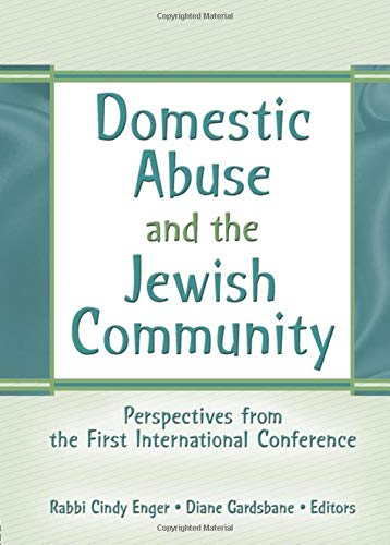 9780789029706: Domestic Abuse and the Jewish Community: Perspectives from the First International Conference