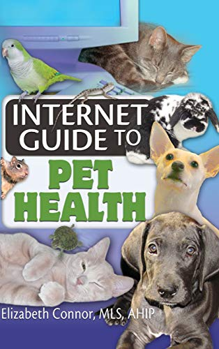 Internet Guide to Pet Health (Hardback)