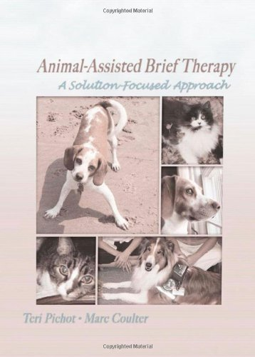 9780789029812: Animal-Assisted Brief Therapy: A Solution-Focused Approach (Haworth Brief Therapy)
