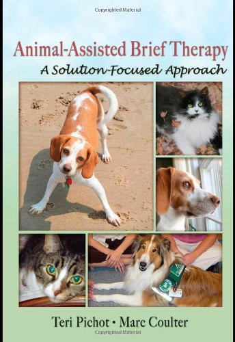 9780789029829: Animal-Assisted Brief Therapy: A Solution-Focused Approach (Haworth Brief Therapy)