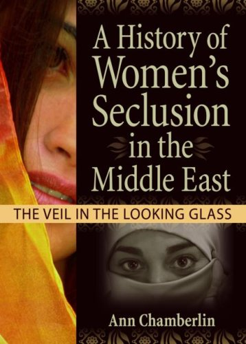 9780789029843: A History of Women's Seclusion in the Middle East: The Veil in the Looking Glass (Innovations in Feminist Studies)