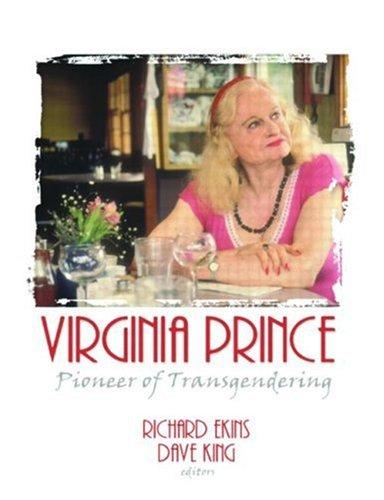 9780789030559: Virginia Prince: Pioneer of Transgendering