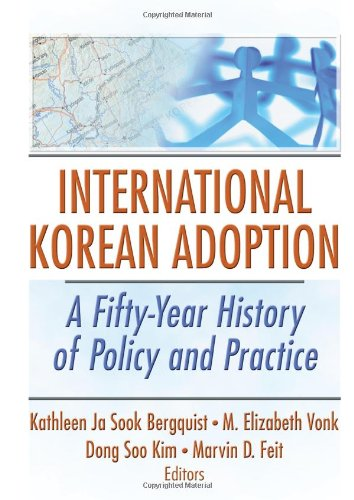 9780789030641: International Korean Adoption: A Fifty-Year History of Policy and Practice