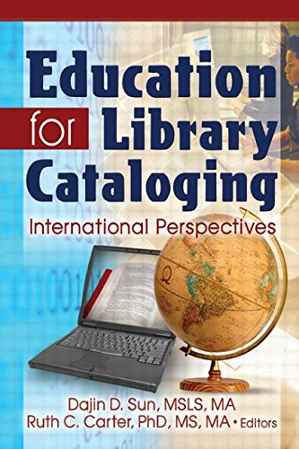 9780789031136: Education for Library Cataloging: International Perspectives