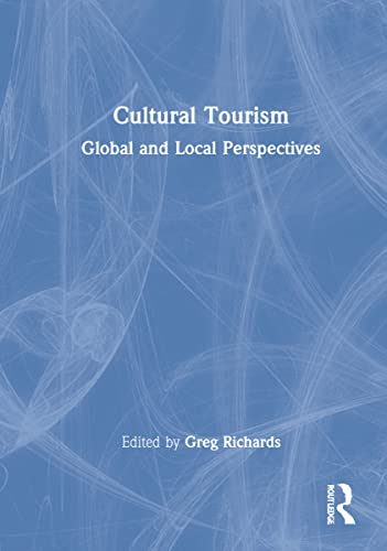 9780789031167: Cultural Tourism: Global and Local Perspectives