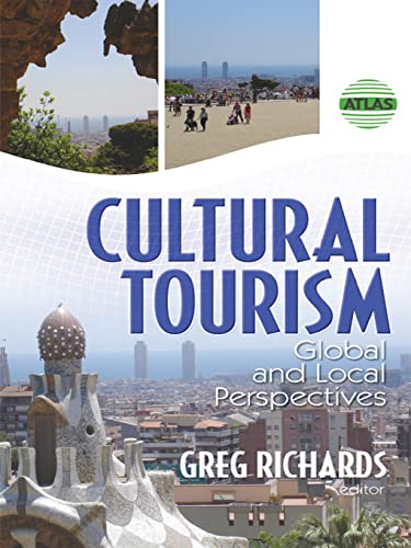 9780789031174: Cultural Tourism: Global and Local Perspectives