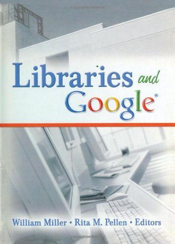 9780789031242: Libraries and Google (Internet Reference Services Quarterly)