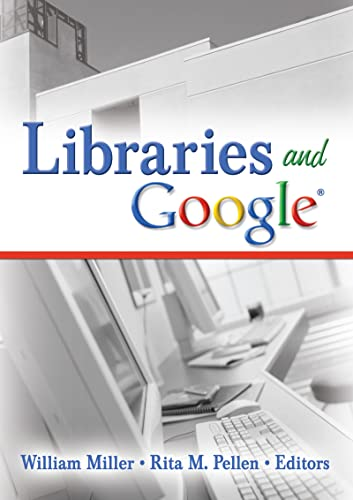 9780789031259: Libraries and Google (Internet Reference Services Quarterly)