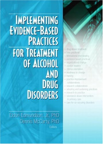 9780789031518: Implementing Evidence-Based Practices for Treatment of Alcohol And Drug Disorders