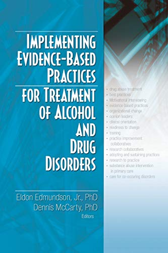 9780789031525: Implementing Evidence-Based Practices for Treatment of Alcohol And Drug Disorders