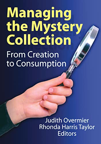 9780789031532: Managing the Mystery Collection: From Creation to Consumption