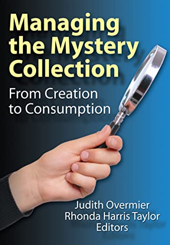 9780789031549: Managing the Mystery Collection: From Creation to Consumption