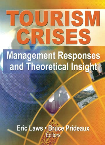 9780789032089: Tourism Crises: Management Responses and Theoretical Insight