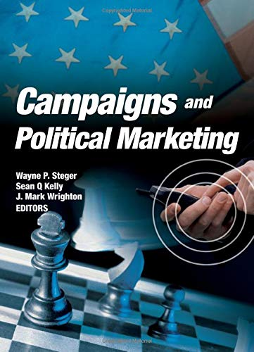 9780789032102: Campaigns and Political Marketing