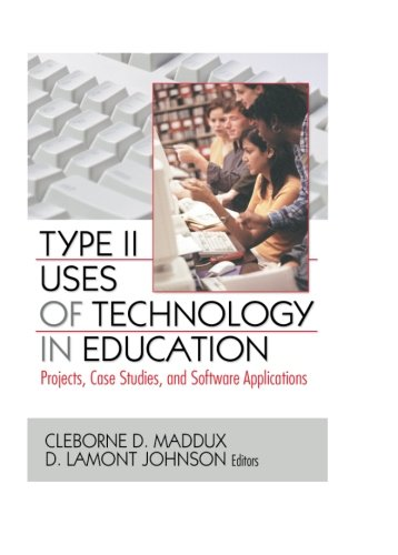 9780789032560: Type II Uses of Technology in Education: Projects, Case Studies, and Software Applications
