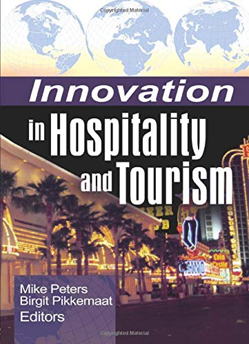 9780789032713: Innovation in Hospitality and Tourism