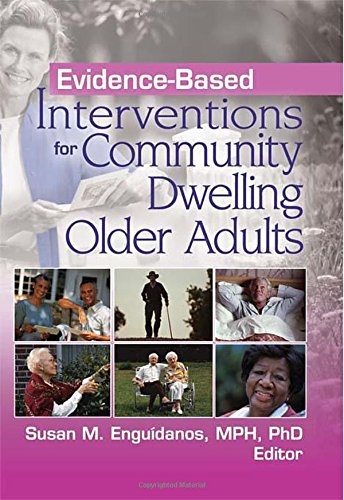 9780789032836: Evidence-Based Interventions for Community Dwelling Older Adults
