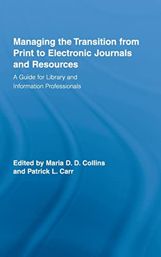 Managing the Transition from Print to Electronic: Maria D. D.