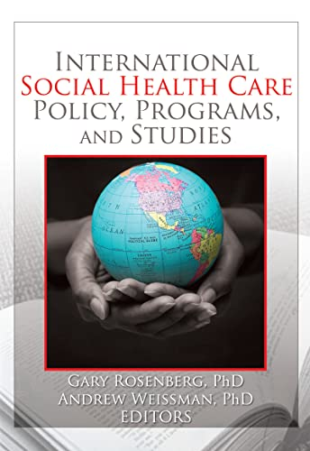 9780789033475: International Social Health Care Policy, Program, and Studies (Social Work in Health Care)