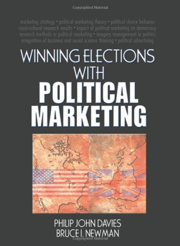 9780789033697: Winning Elections with Political Marketing