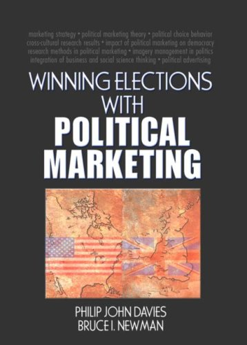 9780789033703: Winning Elections with Political Marketing