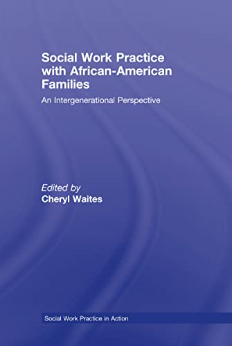 9780789033918: Social Work Practice with African American Families: An Intergenerational Perspective (Social Work Practice in Action (Hardcover))