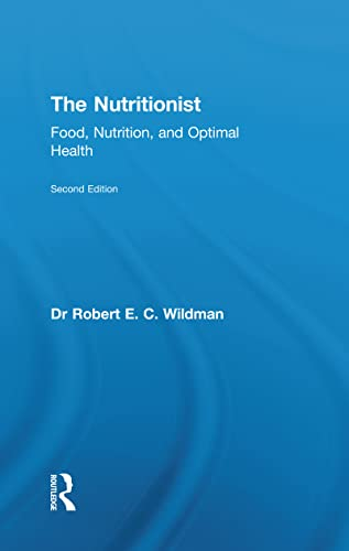 9780789034236: The Nutritionist: Food, Nutrition, and Optimal Health, 2nd Edition
