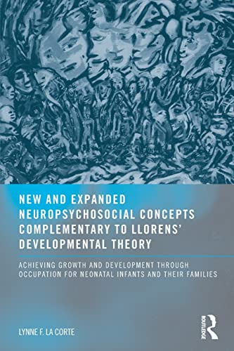 9780789034694: New and Expanded Neuropsychosocial Concepts Complementary to Llorens' Developmental Theory