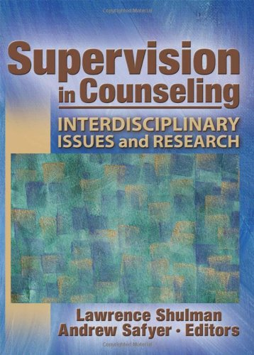 9780789034809: Supervision in Counseling: Interdisciplinary Issues and Research