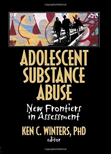 9780789035066: Adolescent Substance Abuse: New Frontiers in Assessment