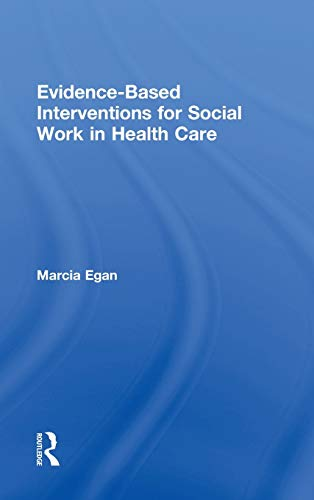 9780789035592: Evidence-based Interventions for Social Work in Health Care
