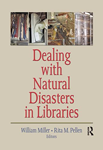 9780789036094: Dealing with Natural Disasters In libraries
