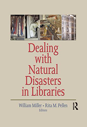 9780789036100: Dealing with Natural Disasters In libraries