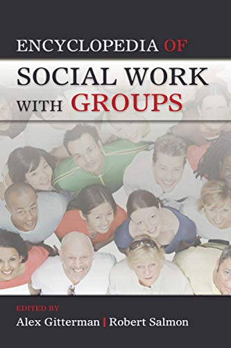 9780789036377: Encyclopedia of Social Work with Groups