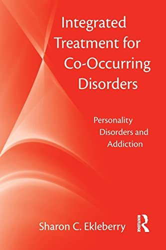 9780789036933: Integrated Treatment for Co-Occurring Disorders: Personality Disorders and Addiction