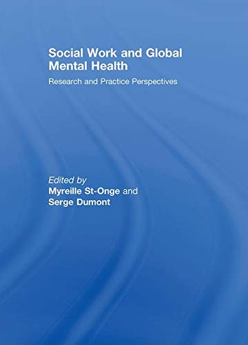 9780789037091: Social Work and Global Mental Health: Research and Practice Perspectives