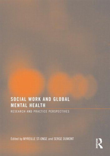 9780789037107: Social Work and Global Mental Health: Research and Practice Perspectives