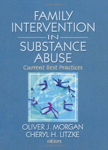 9780789037572: Family Interventions in Substance Abuse: Current Best Practices