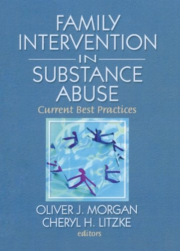 9780789037589: Family Intervention in Substance Abuse: Current Best Practices