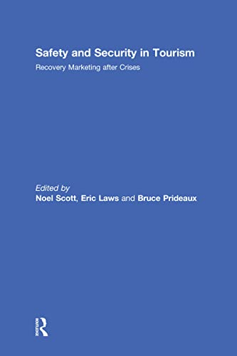 9780789037831: Safety and Security in Tourism: Recovery Marketing after Crises
