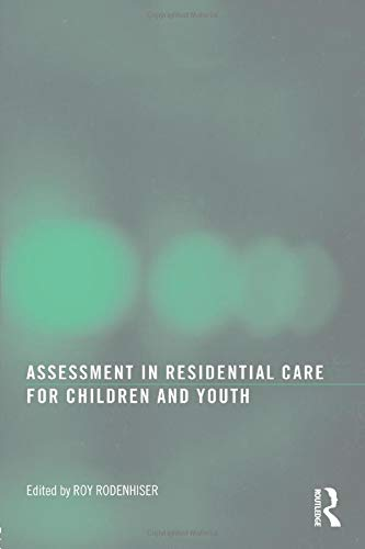 9780789038395: Assessment in Residential Care for Children and Youth