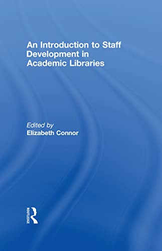 9780789038449: An Introduction To Staff Development In Academic Libraries